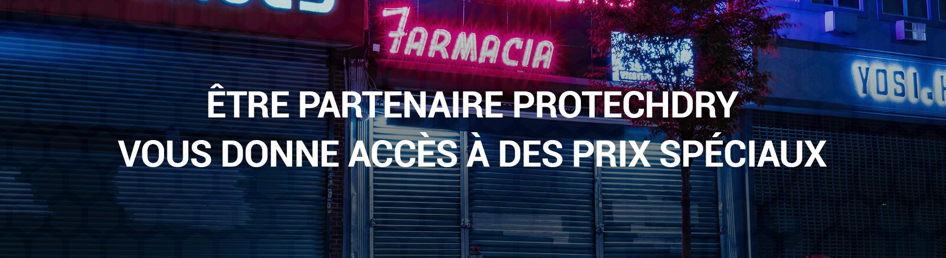 Devenez partenaire de ProtechDry et accédez à des prix spéciaux! | Pharmacies, orthopédie, magasins